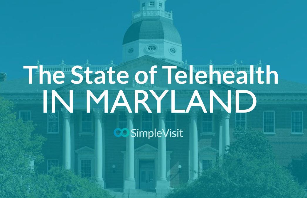 The State of Telehealth in Maryland