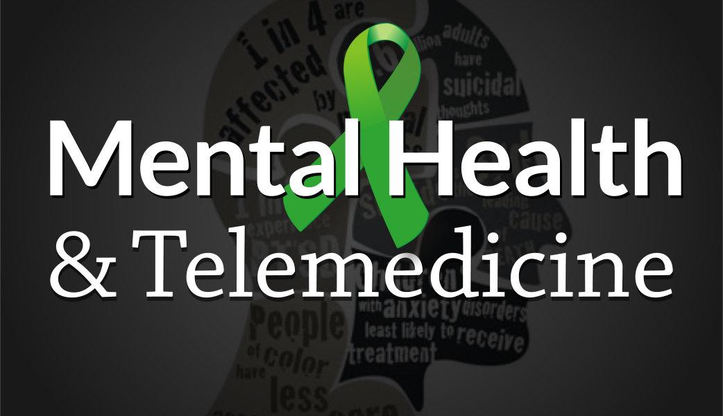 Mental Health and Telemedicine