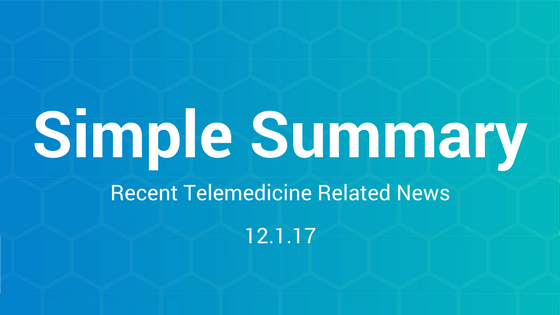 Simple Summary: Recent Telemedicine Related News