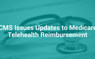 CMS Issues Updates to Medicare Telehealth Reimbursement