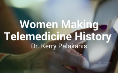 Women Making Telemedicine History: Kerry Palakanis