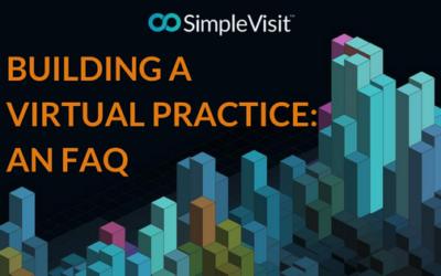 Building a Virtual Practice: An FAQ