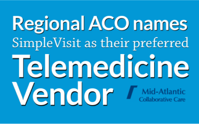 Mid-Atlantic Collaborative Care Names SimpleVisit as Preferred Telemedicine Partner