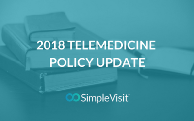 2018 Telemedicine Policy Update