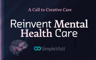 Reinvent Mental Healthcare