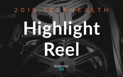 2019 Telehealth Highlight Reel