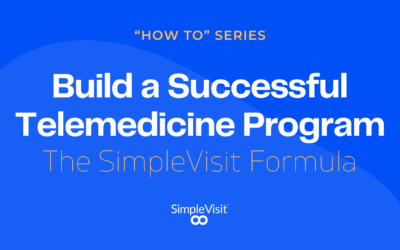 How to Launch a Successful Telemedicine Program